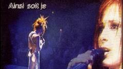 Клип Ainsi soit je... LIVE